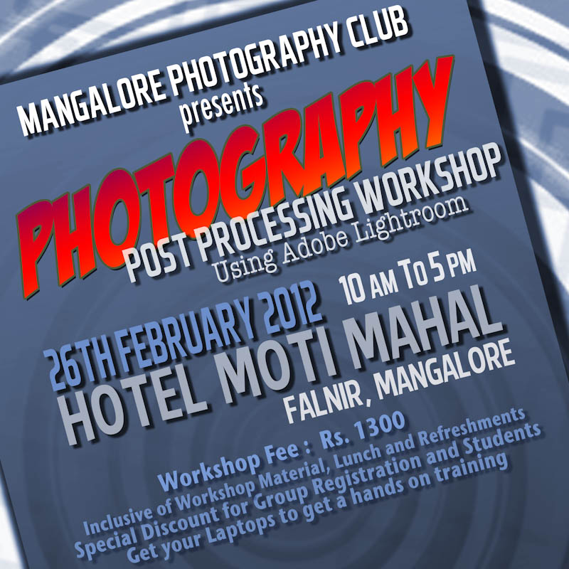 Photography Post Processing Workshop Using Adobe Lightroom